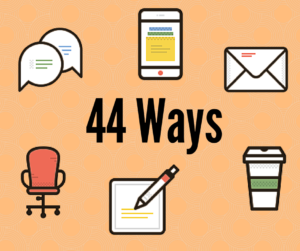 44 ways to follow up