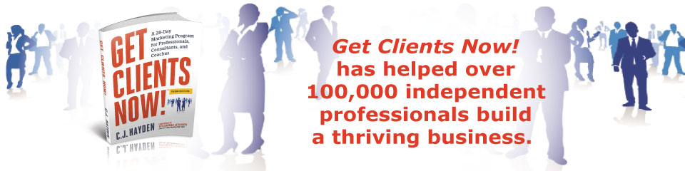 Get Clients Now! has helped over 100,000 independent professionals