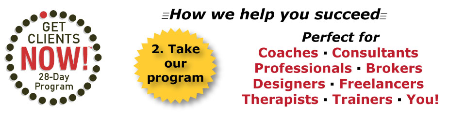 Take the Get Clients Now! program