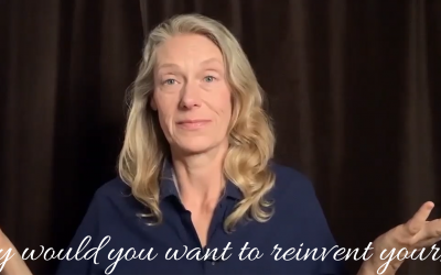 Video: Why Would You Want to Reinvent Yourself?