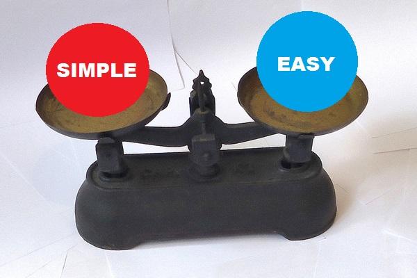 Simple vs. easy
